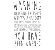 WARNING: Grey's Anatomy Photographic Print