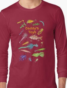 Daddy's Toys Long Sleeve T-Shirt