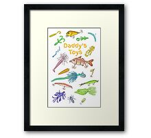 Daddy's Toys Framed Print
