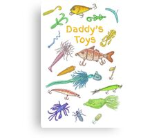 Daddy's Toys Canvas Print