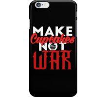 Make cupcakes not war iPhone Case/Skin
