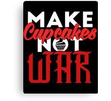 Make cupcakes not war Canvas Print