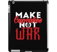 Make cupcakes not war iPad Case/Skin