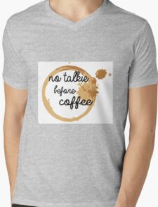 No Talkie Before Coffee Mens V-Neck T-Shirt