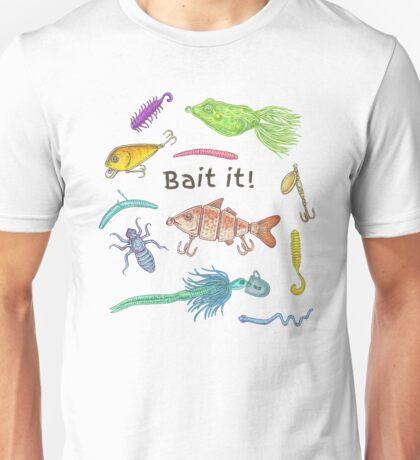 Bait It! Unisex T-Shirt