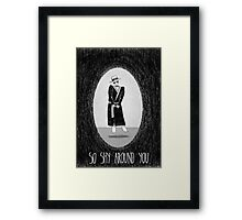 Love Is Scary: So Shy Around You Framed Print