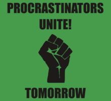 Procrastinators Unite One Piece - Short Sleeve
