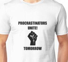 Procrastinators Unite Unisex T-Shirt