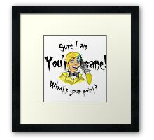 What's your point? Framed Print
