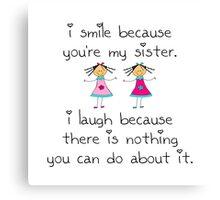 Sister Smile Canvas Print
