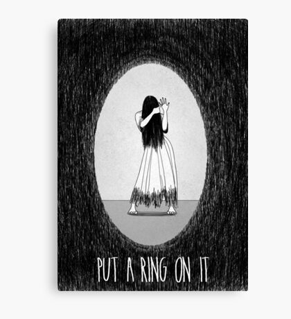 Love Is Scary: Put A Ring On It Canvas Print