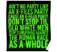 Ain't No Party (X-Files Glow Version) Poster