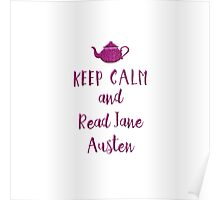 Keep Calm and Read Jane Austen Poster
