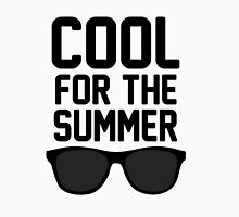 Cool For The Summer 2 Unisex T-Shirt