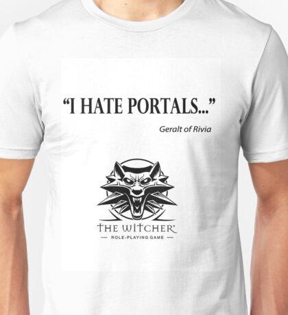 I hate portals Unisex T-Shirt