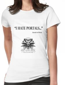 I hate portals Womens Fitted T-Shirt