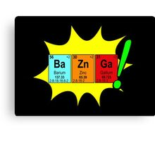 Bazinga! Humorous colorful chemistry geek design Canvas Print