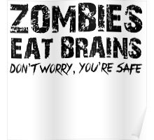 Zombies Eat Brains-Don't Poster