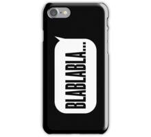 Blablabla iPhone Case/Skin