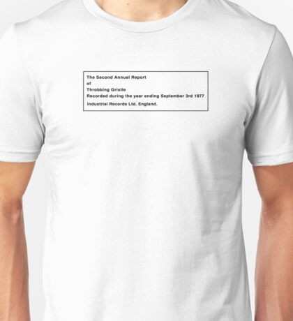 THROBBING GRISTLE - THE SECOND ANNUAL REPORT Unisex T-Shirt