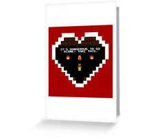 It's Dangerous to go Alone! Greeting Card