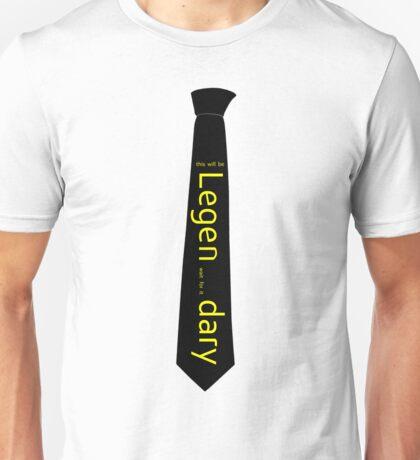 Legen...dary Unisex T-Shirt