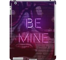 Be Mine iPad Case/Skin