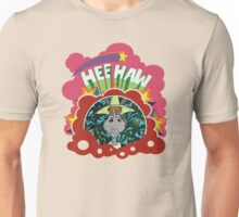 Hee Haw Unisex T-Shirt