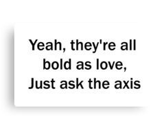 Hendrix Quote - Bold as Love Canvas Print