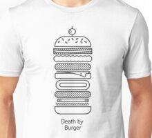 Death by Burger Unisex T-Shirt