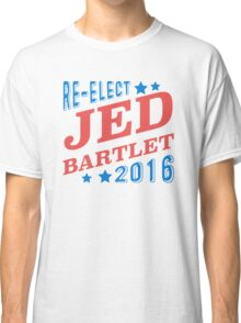 Re-Elect Jed Bartlet 2016 - Tricolor Classic T-Shirt