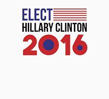 Elect Hillary Clinton 2016 - Flag Unisex T-Shirt