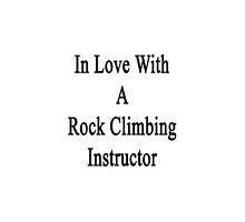 In Love With A Rock Climbing Instructor  by supernova23