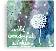 wild wonderful wishes Canvas Print