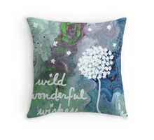 wild wonderful wishes Throw Pillow