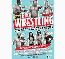 "Live Pro Wrestling Central Coast Leagues March ""16 T-Shirt"