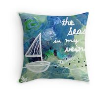 the seas in my veins Throw Pillow