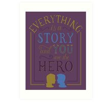 Everything is a Story | Carry On Art Print