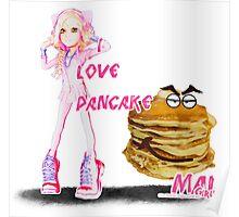 MAL GIRL LOVES PANCAKE Poster