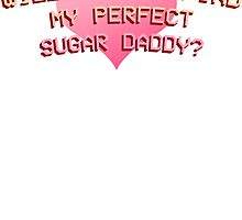 Will I Ever Find My Perfect Sugar Daddy? by fromtheblock
