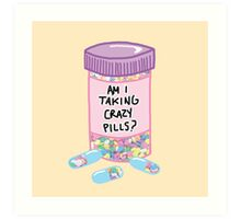 Crazy Pills Zoolander sprinkles weird pills tumblr meme print Art Print