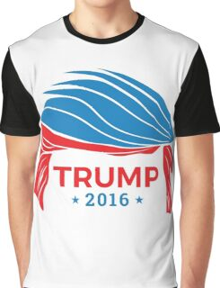 Donald Trump for President 2016 Hair Graphic T-Shirt