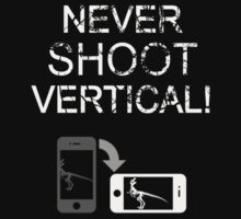 Never Shoot Vertical (White) by Tempered Pixel