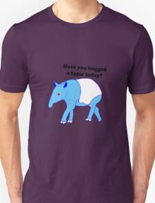 Have you hugged a tapir today T-Shirt