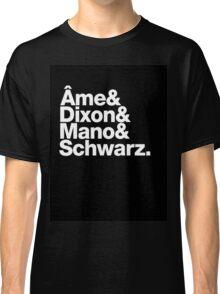 Ame & Dixon & Mano & Schwarz. Classic T-Shirt