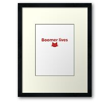 Boomer Lives! Framed Print