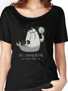 i'm handsome Women's Relaxed Fit T-Shirt
