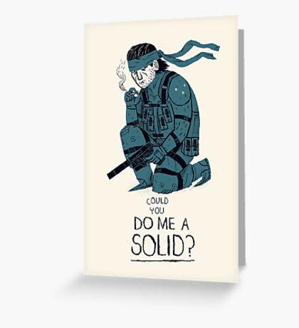 do me a solid Greeting Card