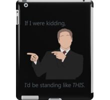 Quotes and quips - if I were kidding iPad Case/Skin