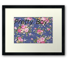 Pretty Boy Framed Print